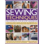 Sewing Techniques the Complete Step-by-step Handbook by Dorothy Wood