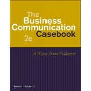 Business Communication Casebook by James O'Rourke