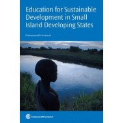 Education for Sustainable Development in Small Island Developing States by Commonwealth Secretariat