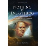 Nothing Is Everything by Mohan Gaitonde