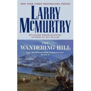 Wandering Hill by MCMURTRY L