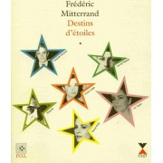 Destins D'étoiles - Tome 1, Grace Kelly, Luchino Visconti, Elizabeth Taylor, Farouk, Aristote Onassis, Vivien Leigh