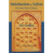 Introduction to Sufism by Eric Geoffrey