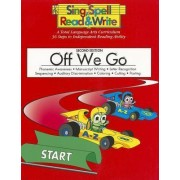Off We Go, Student Edition, Sing Spell Read and Write, Second Edition by Pearson School