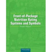 Front-of-Package Nutrition Rating Systems and Symbols by Committee on Examination of Front-of-Package Nutrition Ratings Systems and Symbols