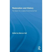 Restoration and History by Marcus Hall