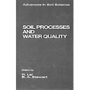 Soil Processes and Water Quality by R. Lal