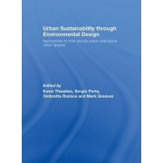 Urban Sustainability Through Environmental Design by Kevin Thwaites