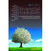 Financial Freedom: A Guide to Achieving Lifelong Wealth and Security by Reuben Advani