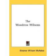 The Woodrow Wilsons by Eleanor Wilson McAdoo