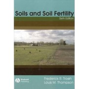 Soil and Soil Fertility by Frederick R. Troeh