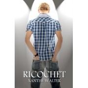 Ricochet by Xanthe Walter