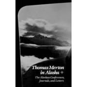 Thomas Merton in Alaska (Paper) by T. Merton