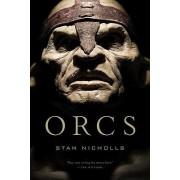 Orcs by Stan Nicholls