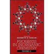 Progress in Inorganic Chemistry by K. D. Karlin