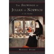 Showings of Julian of Norwich by Mirabai Starr