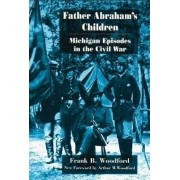 Father Abraham's Children by Frank B. Woodford
