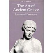 The Art of Ancient Greece by Jerome Jordan Pollitt