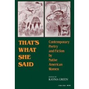 That's What She Said by Rayna Green