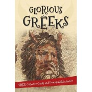 It's All About... Glorious Greeks by Editors of Kingfisher