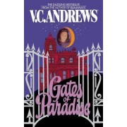 Gates of Paradise by V. C. Andrews