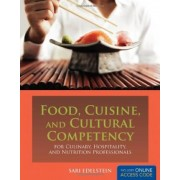 Food, Cuisine, and Cultural Competency by Sari Edelstein