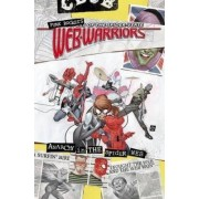 Web Warriors of the Spider-Verse Vol. 2: Spiders vs. by David Baldeon
