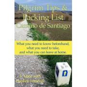 Pilgrim Tips & Packing List Camino de Santiago by S Yates
