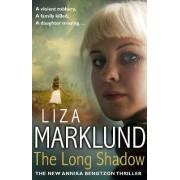 The Long Shadow by Liza Marklund