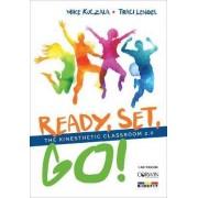 Ready, Set, Go! by Mike Kuczala