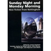 Sunday Night and Monday Morning by James Urquhart