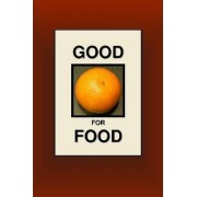 Good for Food by Joseph Nathan Smith