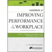 Handbook of Improving Performance in the Workplace: v. 2 by Ryan Watkins