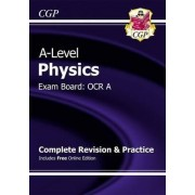 New A-Level Physics: OCR A Year 1 & 2 Complete Revision & Practice with Online Edition by CGP Books