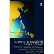 Global Perspectives on the Rule of Law by James J. Heckman