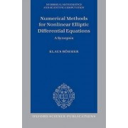 Numerical Methods for Nonlinear Elliptic Differential Equations by Klaus Boehmer