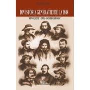 Din istoria generaţiei de la 1848 - Revoluţie, exil, destin istoric.