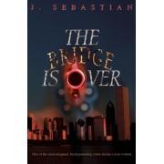 The Bridge Is Over by J Sebastian