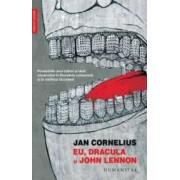 Eu Dracula si John Lennon - Jan Cornelius