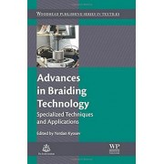 Advances in Braiding Technology: Specialized Techniques and Applications
