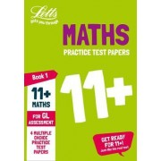 11+ Maths Practice Test Papers - Multiple-Choice: for the Gl Assessment Tests by Letts 11+