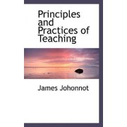 Principles and Practices of Teaching by James Johonnot