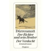 Der Richter und sein Henker. Der Verdacht by Friedrich Dürrenmatt