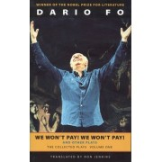 We Won't Pay! We Won't Pay! and Other Plays by Dario Fo
