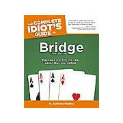 The Complete Idiot's Guide To Bridge Third Edition