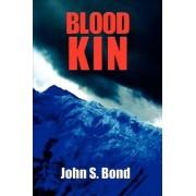 Blood Kin by John S. Bond