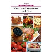 Mosby's Pocket Guide to Nutritional Assessment and Care by Mary Courtney Moore