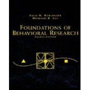 Foundations of Behavioral Research by Fred N. Kerlinger