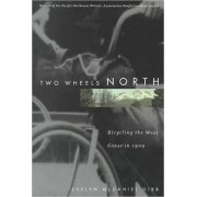 Two Wheels North by Evelyn McDaniel Gibb