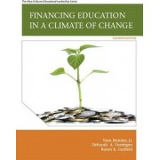 Financing Education in a Climate of Change by Jr. Vern R. Brimley